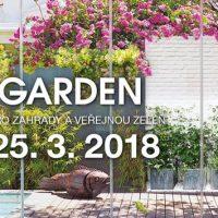 Veletrh For Garden v Praze (PVA Letňany) od 21.–24. 3. 2019